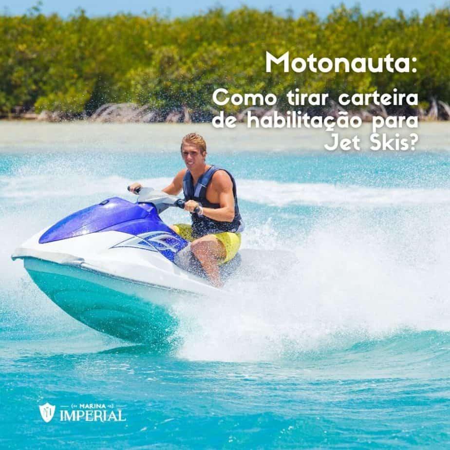 Motonauta: Como tirar carteira de habilitação para Jet Skis?