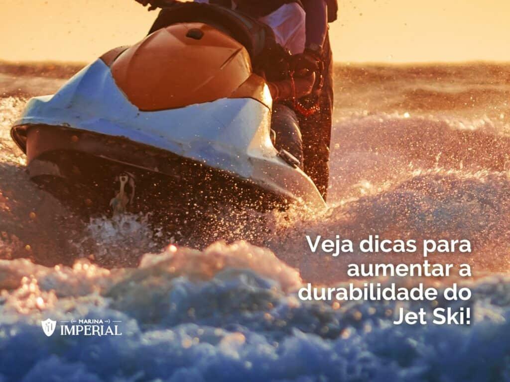 aumentar a durabilidade do jet ski