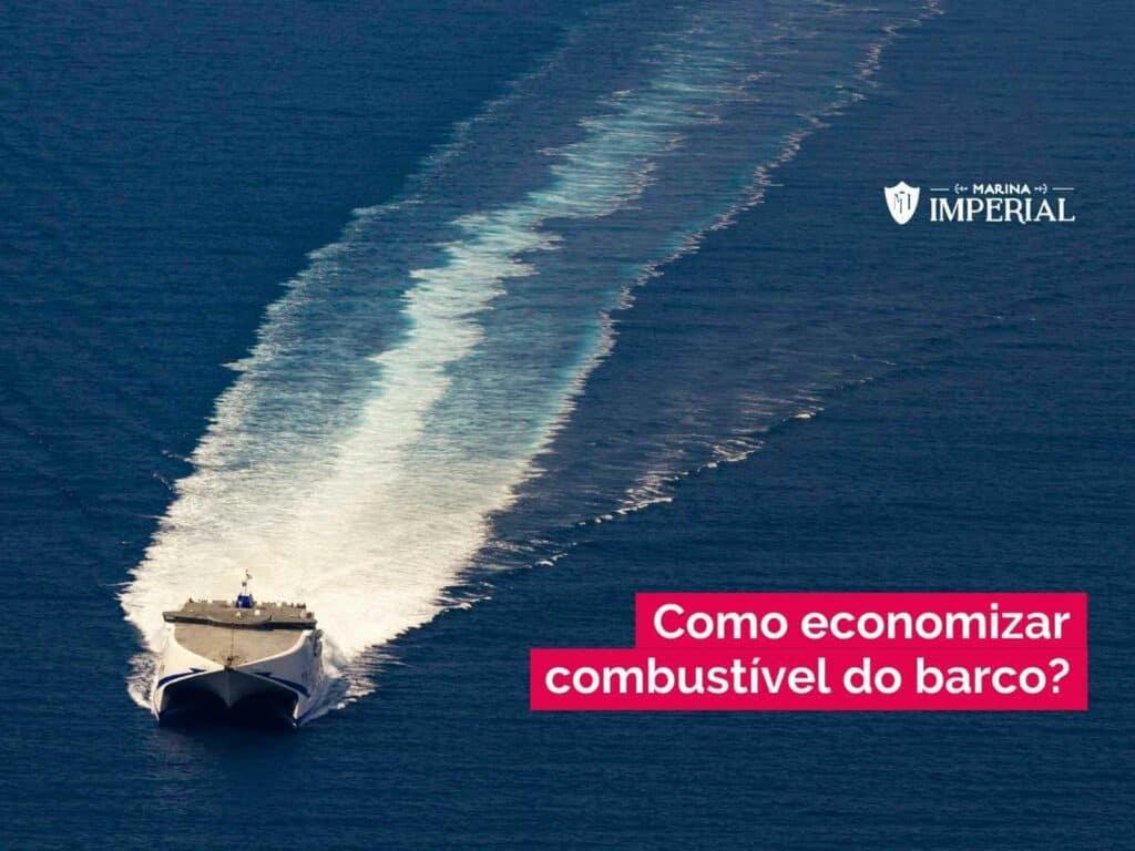 como economizar combustível do barco