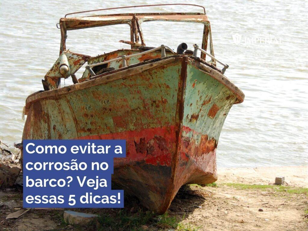 como-evitar-a-corrosao-no-barco